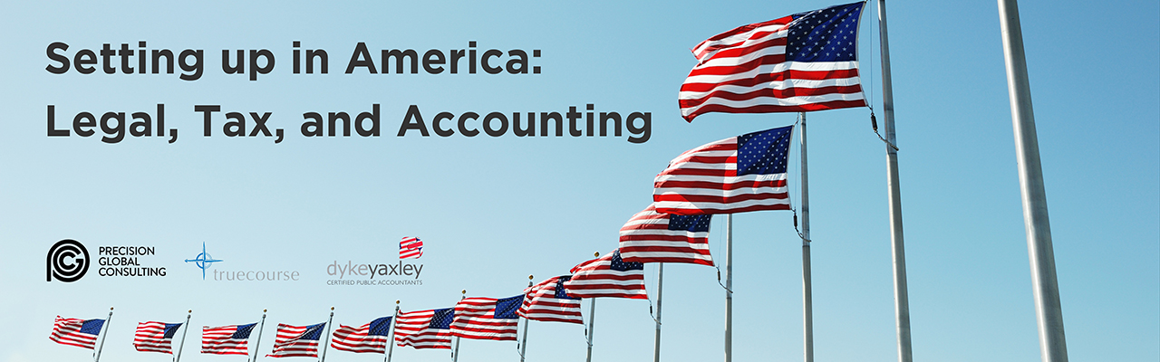 Setting up in America: Legal, Tax, and Accounting